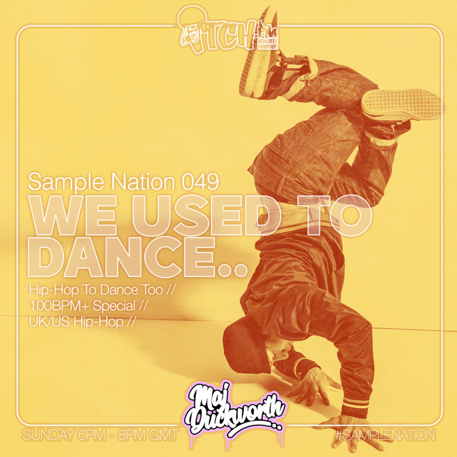 SAMPLE NATION 049 // WE USED TO DANCE // HIP-HOP TO DANCE TOO