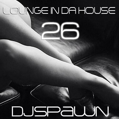Lounge in da House 26