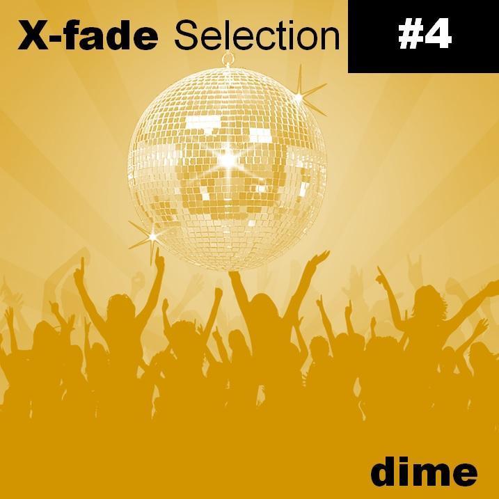 X-Fade Selection #4