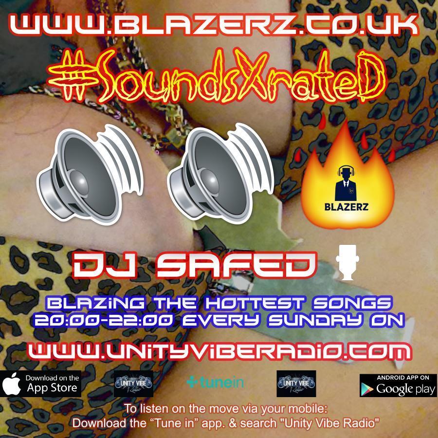 DJ SafeD - #SoundsXRateD Show - Unity Vibe Radio - Sunday - 08-07-18 (8-10 PM GMT)
