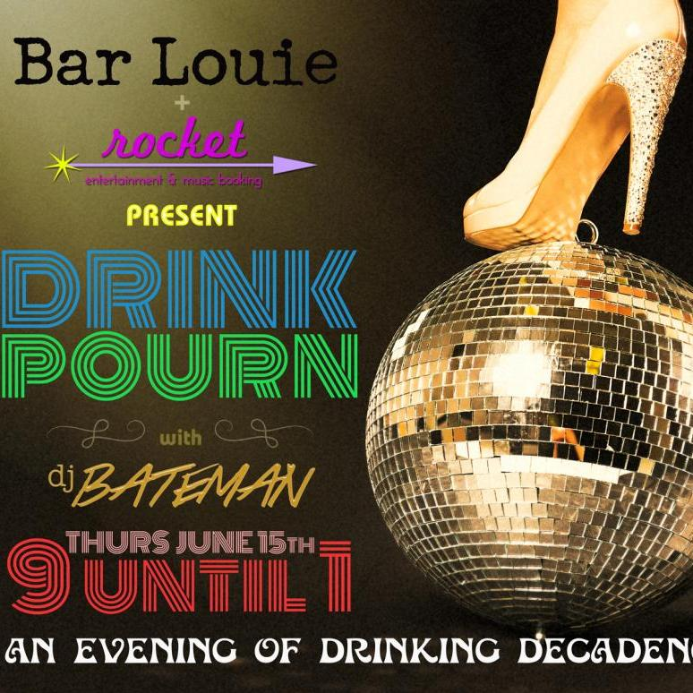 Drink Pour'n at Bar Louie - June 15th, 2016