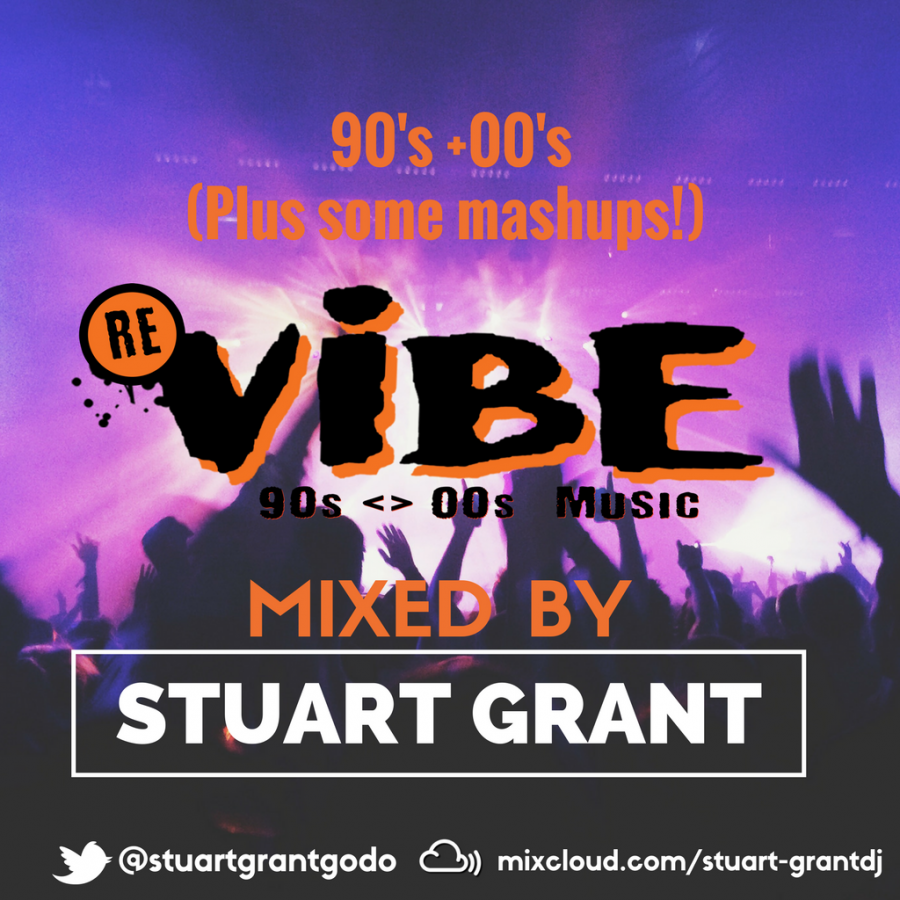 Re Vibe 90's + 00's Mix