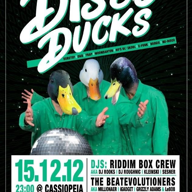 Disco Ducks - Cassiopeia - Riddim Box - 16.12.12
