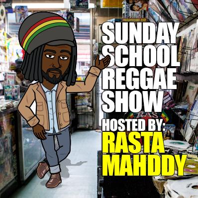 Sunday School Reggae Show 1/12/20