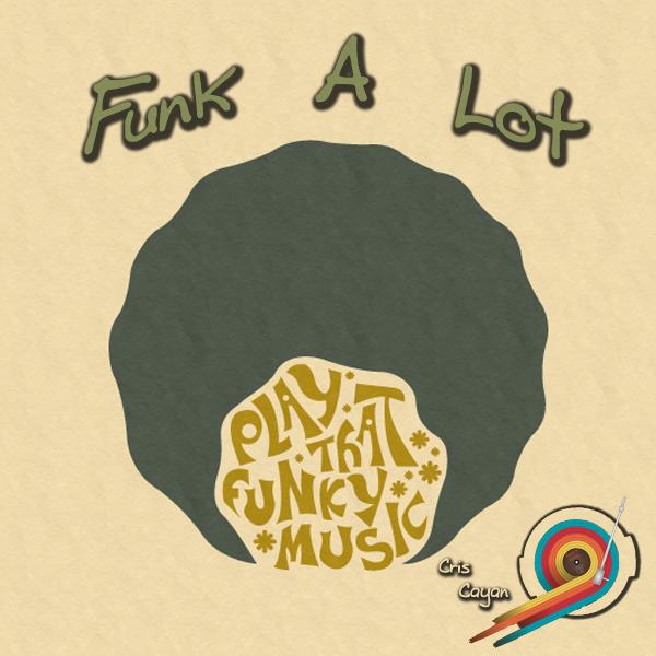 Funk A Lot