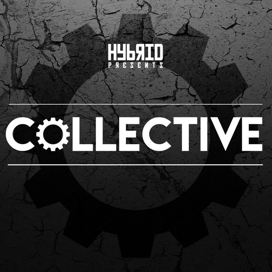 HYBRID Presents // COLLECTIVE