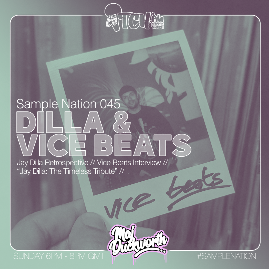 SAMPLE NATION 045 // DILLA AND VICE BEATS INTERVIEW