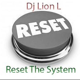 Reset The System Vol 4  - 29-05-2017