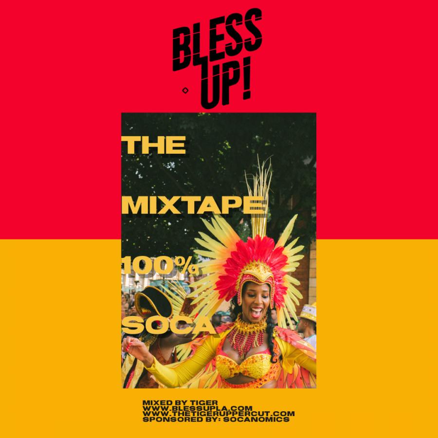 BLESS UP: THE SOCA MIX 2019