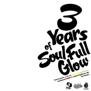3 years of Soul-Full Glow 5/8/2011