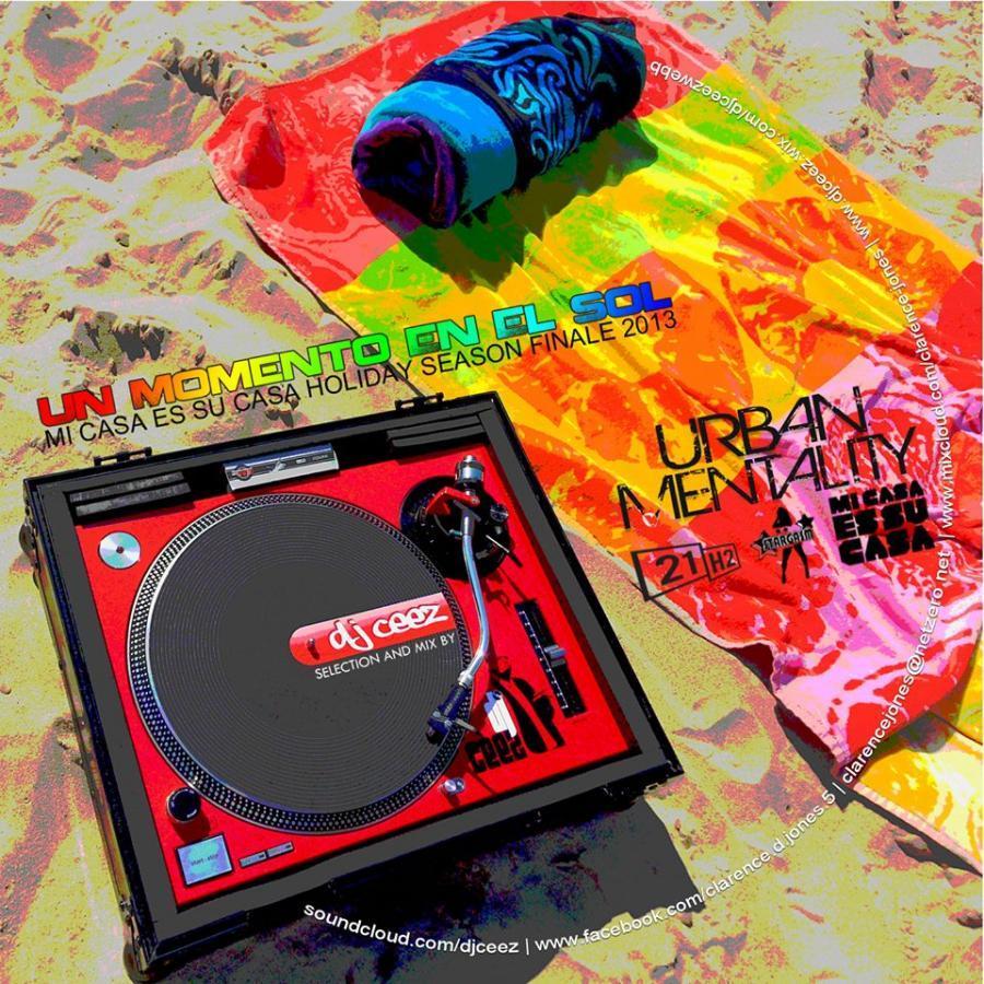 DJ Ceez Presents...Un Momento En El Sol