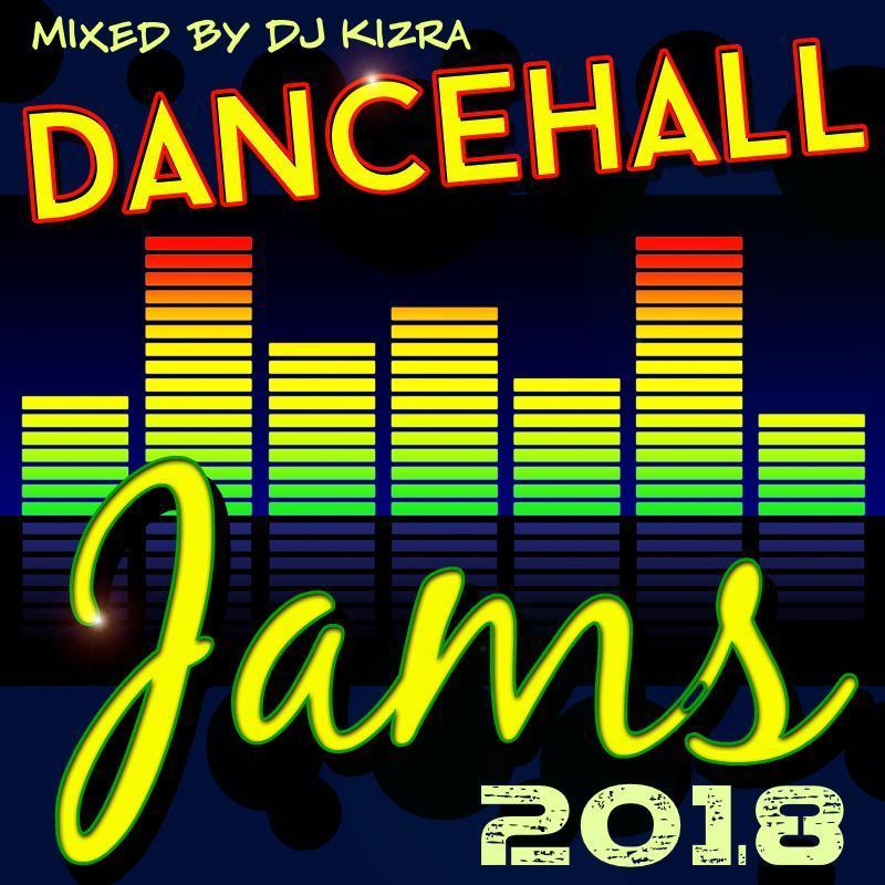 Dancehall Jams 2018
