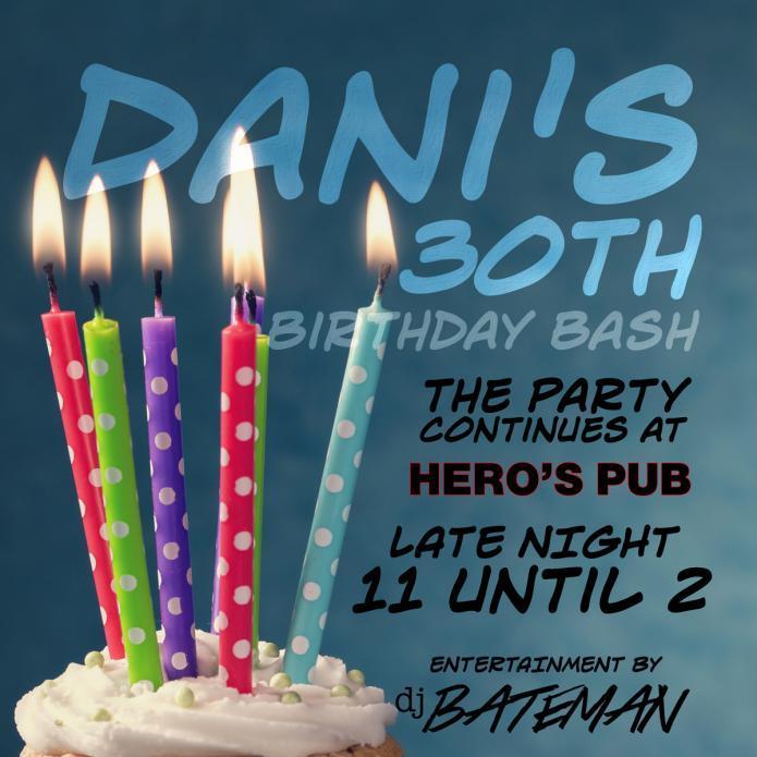 Dani's 30th Birthday Bash at Hero's