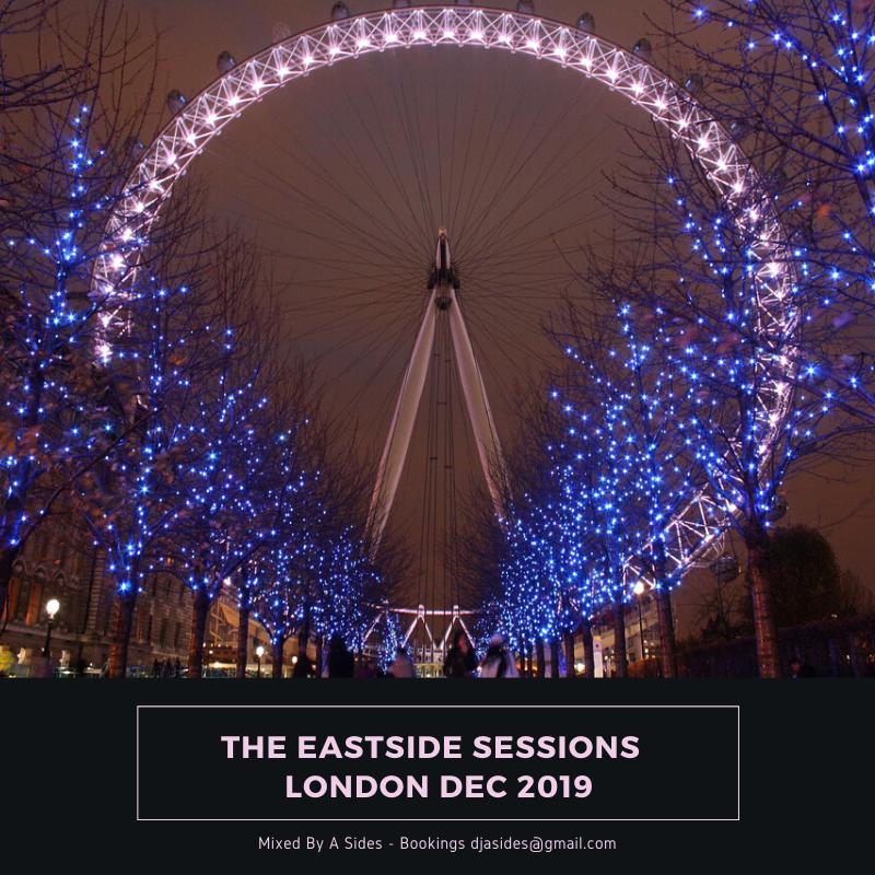 The Eastside Sessions London - Dec 2019