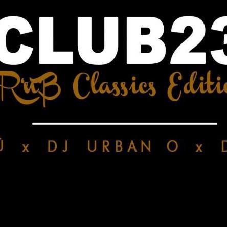 Club 23 - RnB Classics Edition