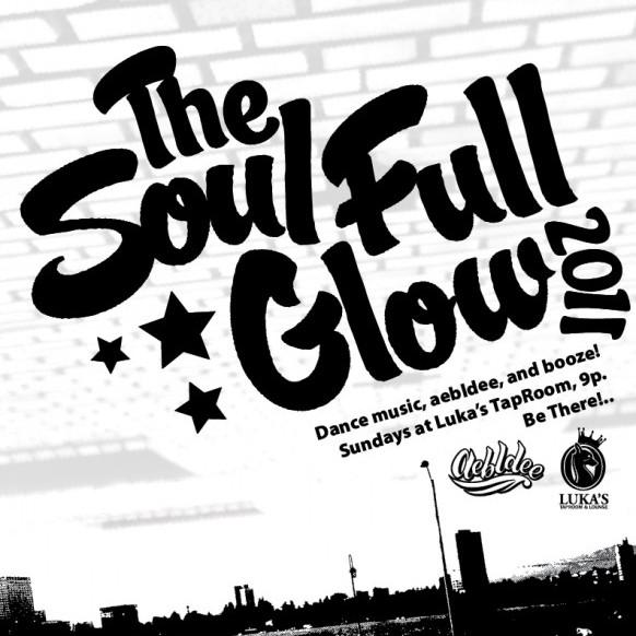The Soul-Full Glow 10/9/2011