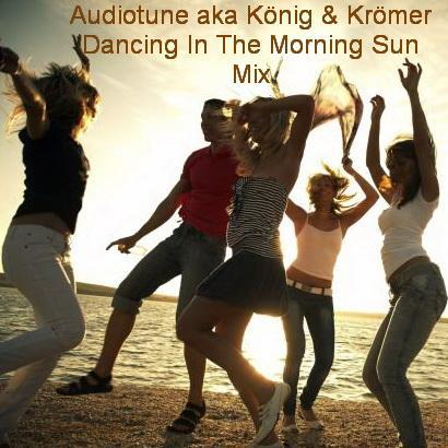 Dancing In The Morning Sun Mix
