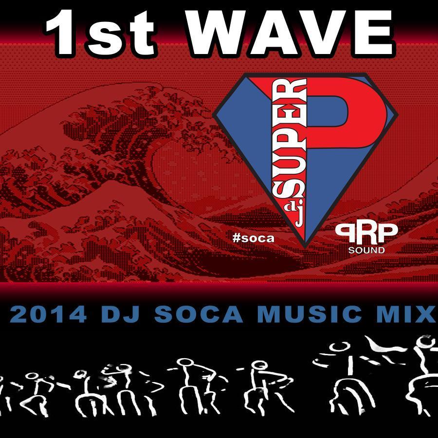 2014 1stWave SOCA #RPPSOUND