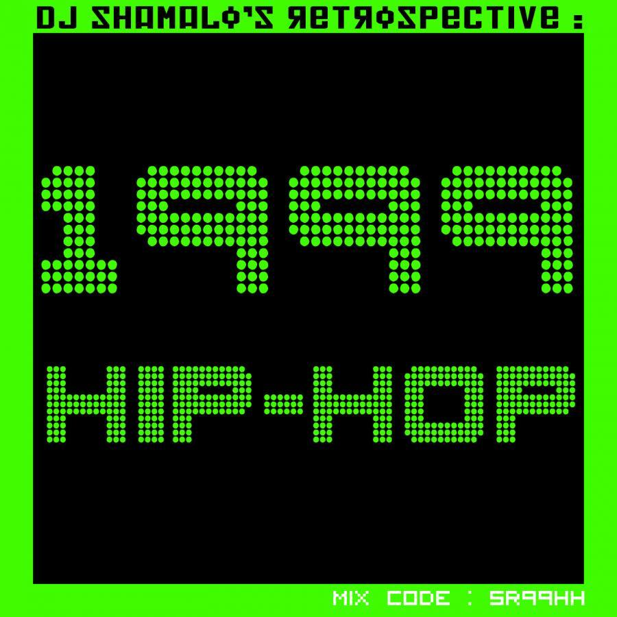 Retrospective : 1999 - Hip Hop