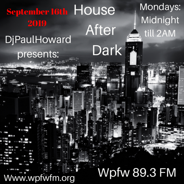 HOUSE AFTER DARK 09162019