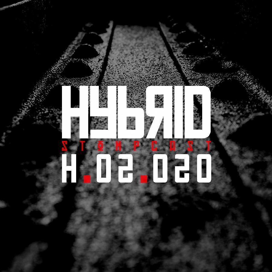 HYBRID // Stompcast H.02.020