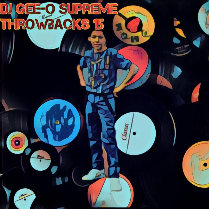 DJ Gee-O Supreme Throwbacks 15