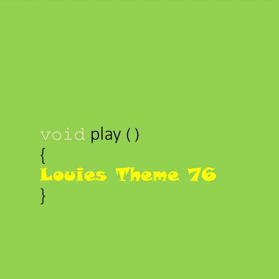 Louies Theme 76