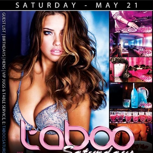Taboo, 21st May 2011 1am-2pm