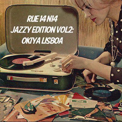 Rue 14 n°14 Jazzy Edition Vol. 2 (Okiya Lisboa)