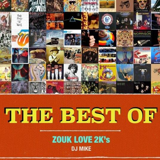 THE BEST OF ZOUK LOVE 2K's