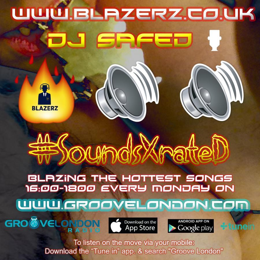 DJ SafeD - #SoundsXrateD Show - Groove London Radio - Monday - 13-08-18 (4-6pm GMT)