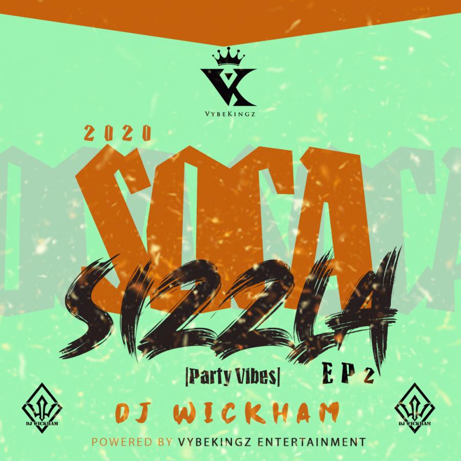 Soca Sizzla 2020 Ep2 (Party Vibes)