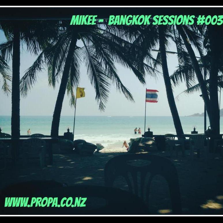 Bangkok Sessions #003 Deep Bass Mix