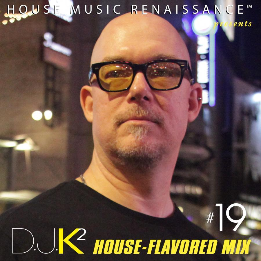 House Flavored Mix #19 - 11.6.2017