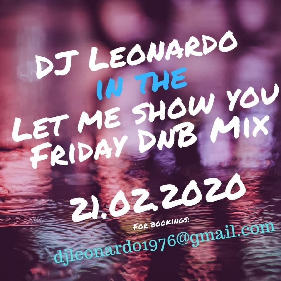 in the Let Me Show You Friday DnB Mix 21/02/2020