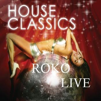 THE CLASSICS..ROKO LIVE