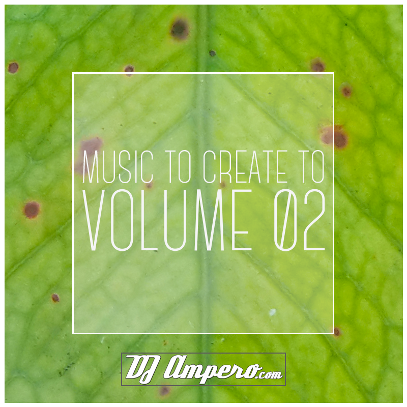 Music To Create To - Vol. 02