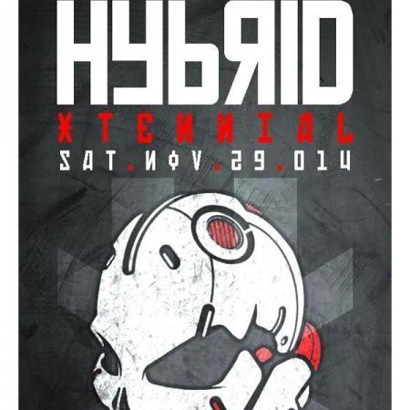 HYBRID  :  XTENNIAL  Sat.Nov.29.014
