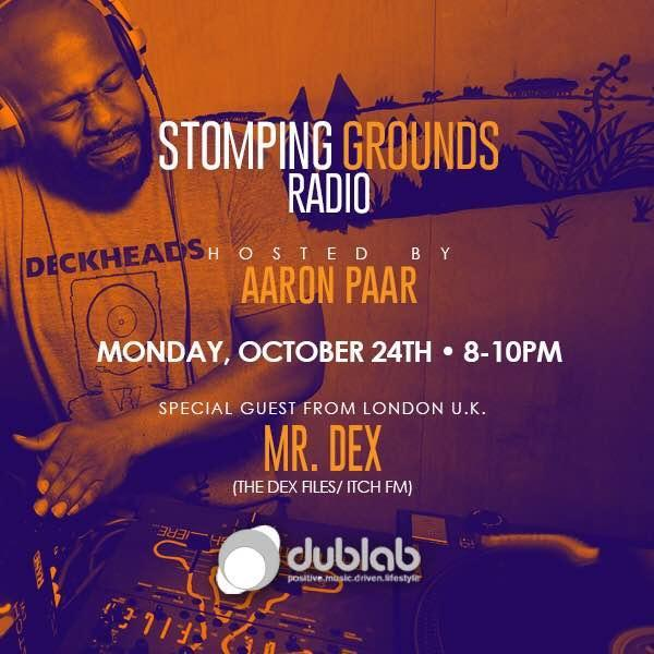 Dublab - Stomping Grounds (Aaron Paar) (25/10/2016)