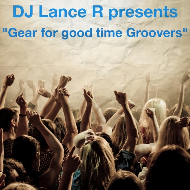 Gear for Good time Groovers