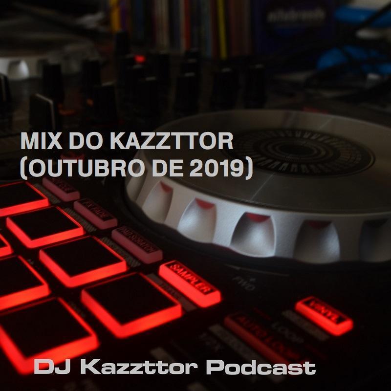 Mix do Kazzttor (outubro de 2019)