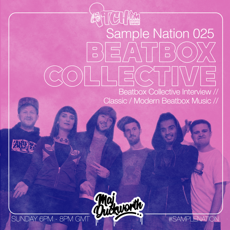 SAMPLE NATION 025 // BEATBOX COLLECTIVE INTERVIEW
