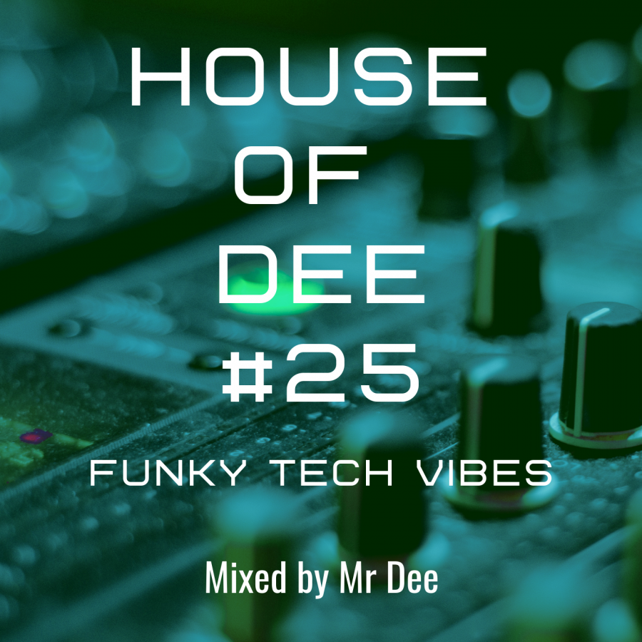 House of Dee #25