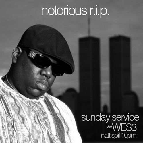 Notorious R.I.P. - Sunday Service 3/11/12