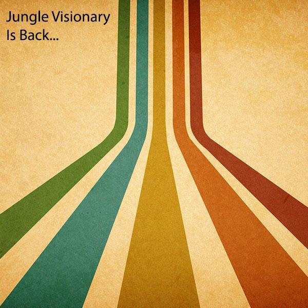 7/2/13 - Jungle Visionary Is Back...