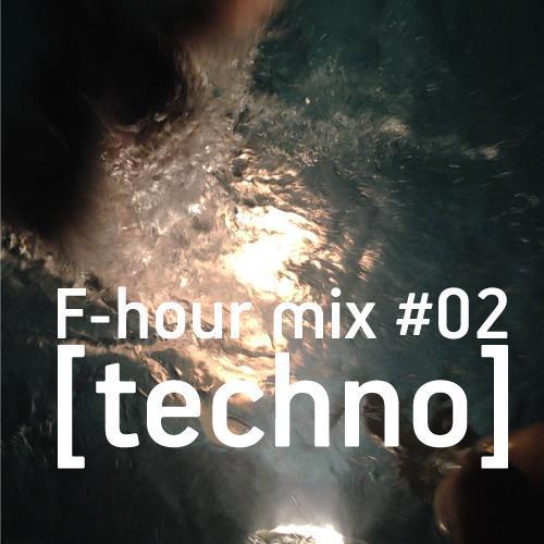 F-hour mix #02