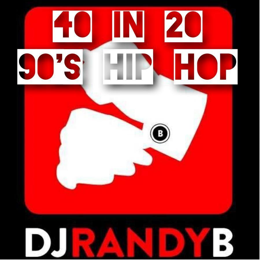 40 in 20 - 90's Hip-Hop - Randy Bennett - Serato DJ Playlists