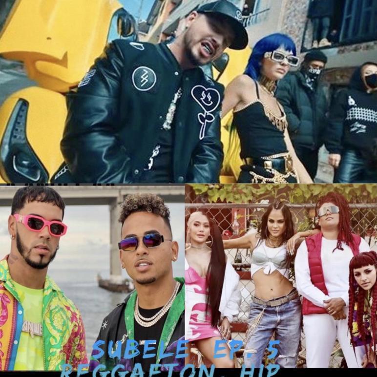Súbele (Ep. 5) Reggaeton, Hip Hop, Reggae, Latin Party