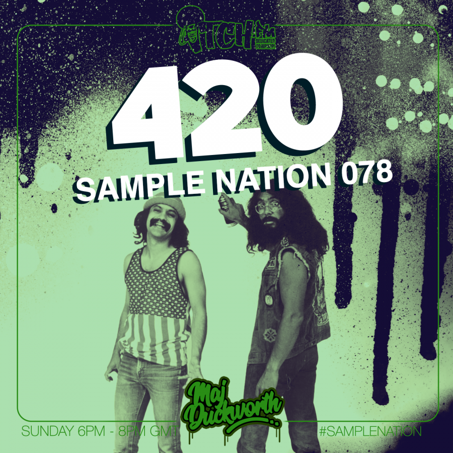 SAMPLE NATION 78 // 420 // WEED SMOKERS SPECIAL