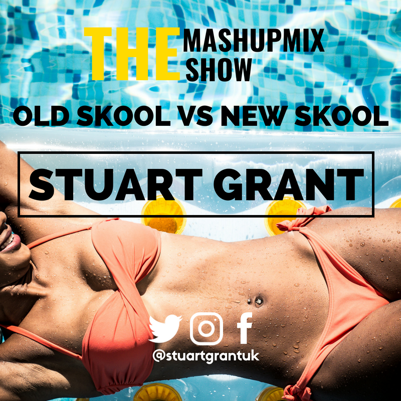 The Mashup Mix Show - Old Skool vs New Skool
